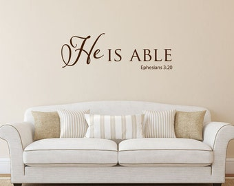 He is able Ephesians 3:20 Bible verse scripture vinyl wall decal sticker
