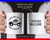 Cop Gifts | I Like Big Busts & I Cannot Lie Cop Mug | Personalized Police Officer Mug | Highway Patrol | Law Enforcement | Blue Line