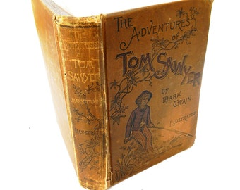 The Adventures of Tom Sawyer Rare American Printing