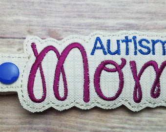 Autism Mom Key Fob