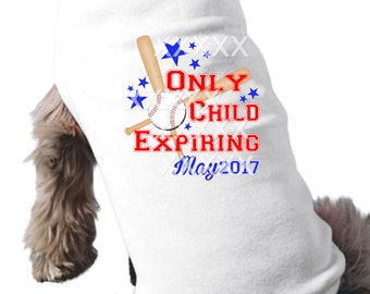 "Only Child Expiring dog pregnancy announcement t-shirt raglan baseball style BIG BROTHER Baseball tee shirt ""Only child expiring"" dog tee"
