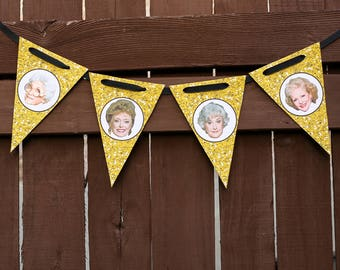 DIY Golden Girls Party Pennant Banner- INSTANT DOWNLOAD, digital file, printable, you print at home, birthday party, retirement party-