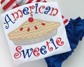 Girls shirt, tank top or bodysuit for 4th of July -- American Sweetie Pie -red, white and blue pie theme