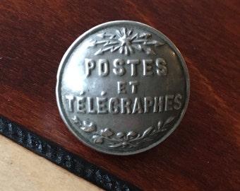 1 - French Postal Button Vintage  Metal Postes Et Telegraphes