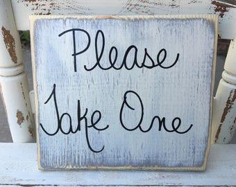 Shabby Chic Please Take One Wedding Sign, Wood Wedding Sign Decor, Wooden Reception Signage