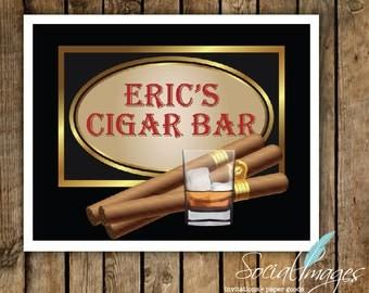 "Custom Cigar Sign 8"" X 10"" PERSONALIZED - DIGITAL FILE"