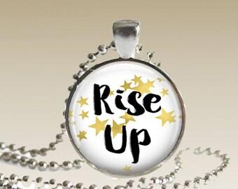 Hamilton Musical Necklace/ Hamilton Necklace/ Rise Up Necklace/ Rise Up Pendant/Women's March HNRU1