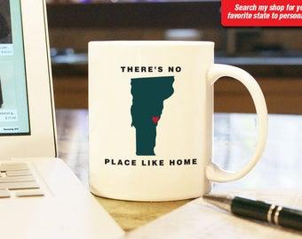 Vermont VT Coffee Mug Cup, No Place Like Home, Gift Present, Wedding Anniversary, Custom Color, Custom Location Burlington, Montpelier