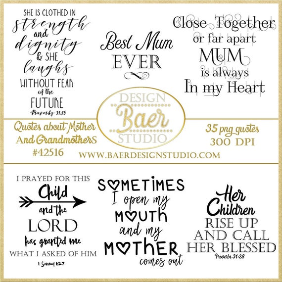 Mother Quotes, Grandmother Quotes, Digital Word Art, Scrapbooking Quotes, DIY Mothers Day cards, Digital Stamps, Bible Verses about Mothers