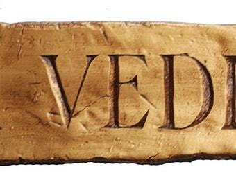 Latin Veni Vedi Vici sign, We Came We Saw, We Conquered