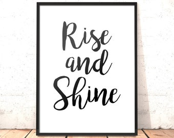 Rise and Shine Print | Bedroom Decor |Home Decor | Gift for Student | Gift for Girlfriend | Bedroom Print | Art for Bedroom | Positive Art