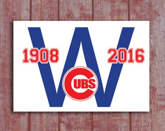Chicago Cubs W Sign World Series Win Wood Sign