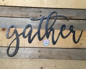 Gather Metal Sign | 3 FT | Metal Gather Sign - Metal Wall Decor - Dining Room Decor - Gallery Wall Decor - Color Customizable