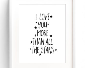 PRINTABLE I Love You More Than All The Stars Nursery Wall Print Children's Wall Decor Monochromatic Nursery Star Wall Decor INSTANT DOWNLOAD
