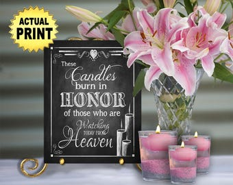 Printed Memorial Wedding Sign, These Candles burn  HEAVEN chalkboard wedding signage, Chalkboard sign, wedding print - Rustic Heart Design