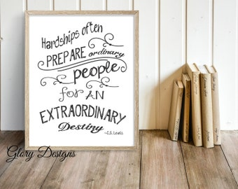 Printable,Inspirational quote, Literature quote, Hardships often prepare people, CS Lewis quote, Home Decor Printable, diy, INSTANT DOWNLOAD