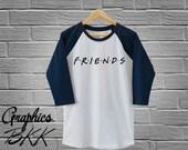 FRIENDS Shirt Friends T-Shirt Friends Tee Graphic 3/4 Sleeve Raglan Tee Unisex T-Shirt 90's Friends TV Show Shirt F.R.I.E.N.D.S shirt (S-XL)