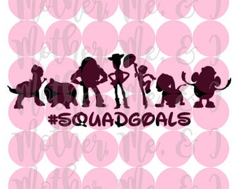 Toy Story Squad Goals / Disney / Buzz Woody Jessie SVG DXF PNG Cut File Download Cricut Silhouette Design for Shirts, Scrapbooks Disney