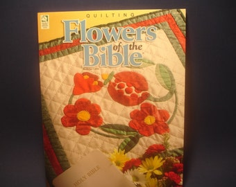 Quilting Flowers of the Bible, 2003, Helga Curtis, complete patterns included