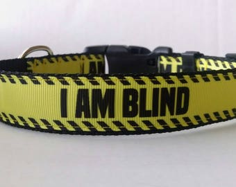 I AM BLIND Dog Collar - Adjustable Dog Collar
