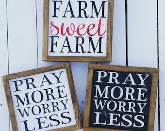 Farm sweet farm and pray more Mini Signs