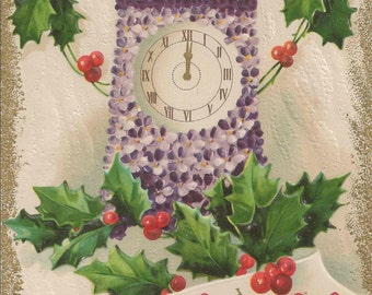 Antique 1910 A Happy and Prosperous New Year Postcard With Beautiful Gold Edges Winter Holly Branches and a Clock Cloaked in Purple Pansies
