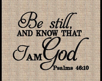 Psalms 46:10 Embroidery Design Be Still and Know That I Am God Machine Embroidery Design Bible Scripture Verse Embroidery Design 5x7 8x10