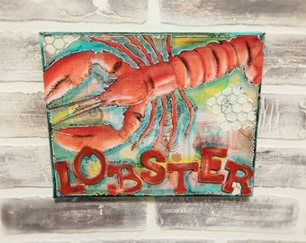 Original Mixed Media Canvas..Mixed Media Art..Lobster Art..Restaurant Art..Beach Art..Beach Mixed Media..Beach Decor..Nautical Art..Nautical