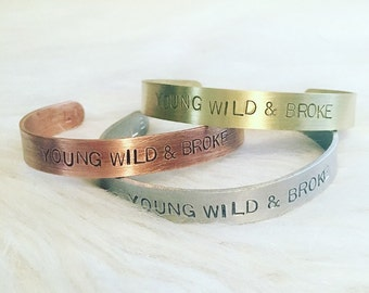 YOUNG WILD & BROKE Aluminum, Pure Brass or Pure Copper Adjustable 3/8 inch bracelet