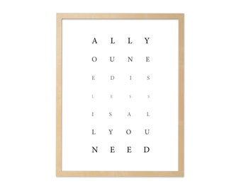 Fine art print · All you need is less · DIN A4