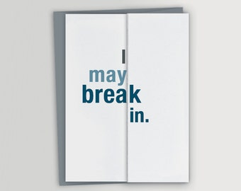 NEW! Funny Housewarming Card / New House Card / I may break in