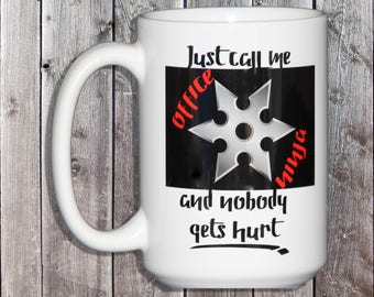 Office Ninja with a Throwing Star - Funny Coffee Mug Gift for Secretaries Day - Support Staff - Help Desk - Graduation Gift