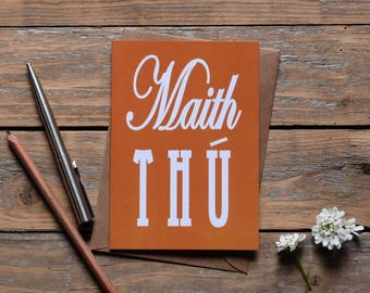 Maith Thú card, Irish language well done, well done in Irish card made in the west of Ireland