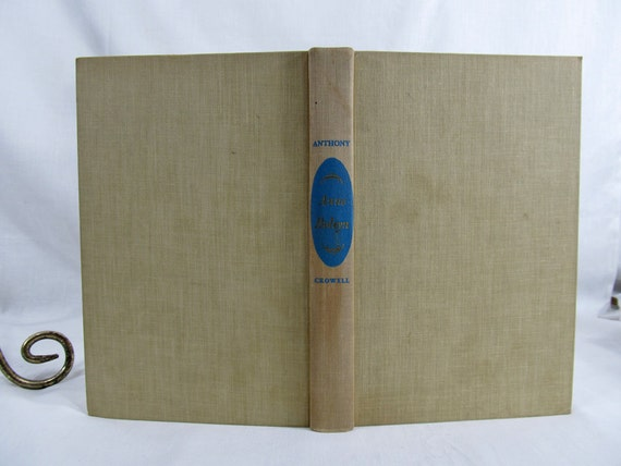 Anne Boleyn by Evelyn Anthony Published by Thomas Y. Crowell, New York 1957 First Edition Vintage Antique Book