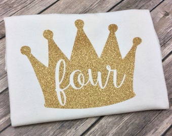 Prince or Princess Crown Birthday Shirt, Fourth Birthday, Four Year Old, 4 Year Old, Gold Glitter, Queen Birthday Girl, Birthday Princess