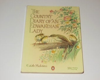 The Country Diary Of An Edwardian Lady Edith Holden Softcover Book