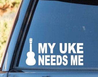 M1055 My Uke Needs Me Ukulele Decal Sticker