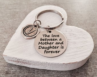 The love between, a mother and ,daughter is forever, Mother, Mother quote, Mother Daughter, Silver, Silver Keychain, Gifts