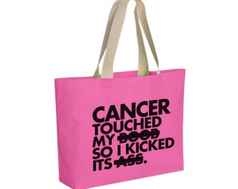 MATURE Reusable Handbag - Cancer Touched My B**b So I Kicked its A**  - Reusable Wide Cotton Canvas Tote - Item 1188 - Black Ink