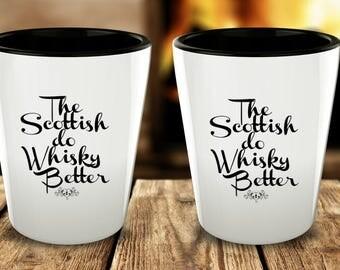 The Scottish do Whisky Better shot glasses (2)