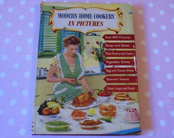 1950s Modern Home Cookery in Pictures - Foreward by Ambrose Heath - Original Dust Jacket - Illustrated Vintage Cookery Book - 1950s Cookbook