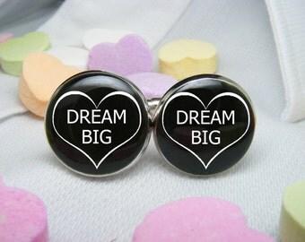 DREAM BIG Cufflinks - Valentine's Day - Mens Accessories - Geekery - Boyfriend Gift - Husband Gift - Unique Gift Ideas - Gift For Him - Love