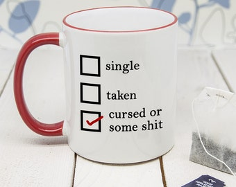 Personalised Anti-Valentine's Day With Red Handle Mug - Cursed - Funny Pun Mug - Anti-Valentine's Day Gift - Coffee Cup - Free UK Delivery