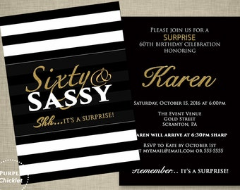 Sixty and Sassy 60th Birthday Surprise Party Invitation Gold Black White Sixty and Fabulous Double Sided Printable Invite JPEG file 341