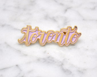 Toronto enamel pin / Gold with lavender / Calligraphy