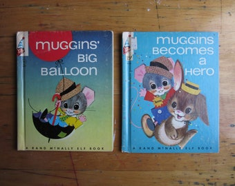 Muggins Mouse Becomes a Hero (1965,) Big Balloon (1964), Two Children's Rand McNally Elf Books, Barrows,Leaf,Rhyming Bedtime Stories,Animals