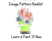 Learn To Paint a Flower Arrangement  watercolor, using a Keep The White Space Image Booklet  FREE SHIPPING