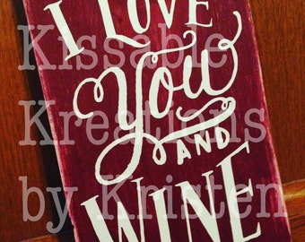 I love you and wine sign