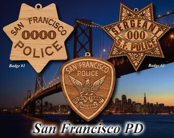 Personalized Wooden San Francisco PD Badges or Shoulder Patch Hanging Ornament