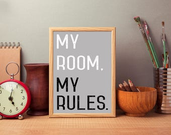 My Room My Rules Printable Wall Art, Printable Quote, Digital Download,  Motivational Art Part 95